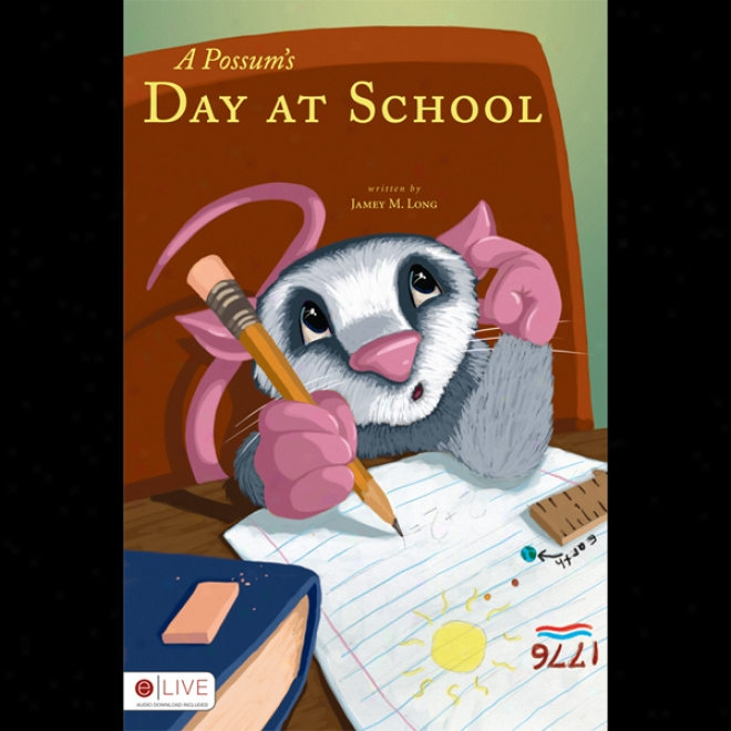 A Possum's Day At School (unabridged)
