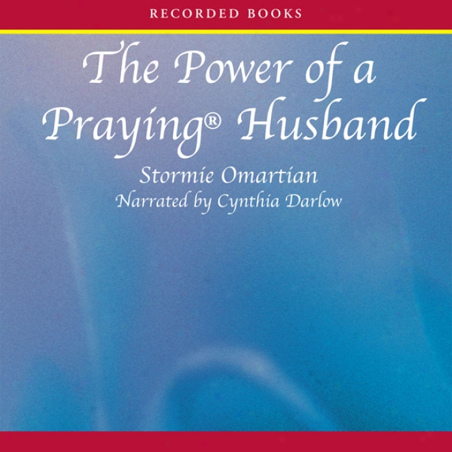 A Power Of A Praying Save (unabridged)