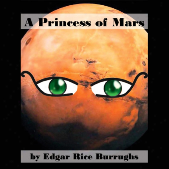 A Princess Of Mars (unabridged)