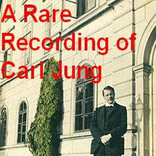 A Rare Recording Of Carl Jung (unabridged)