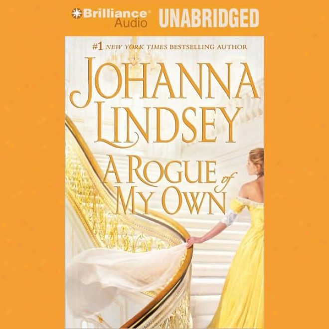 A Rogue Of My Own (unabridged)