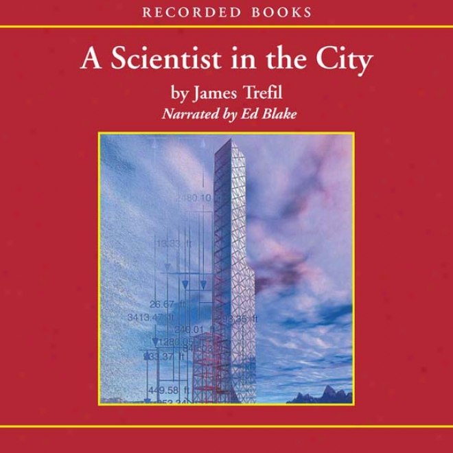 A Scientist In The City (unabridged)