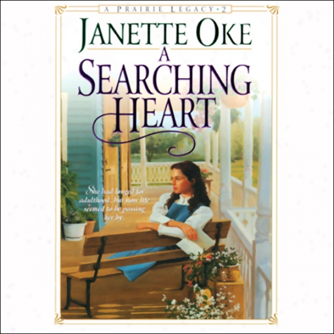 A Searching Heart: Prarie Legacy, Book 2 (unabridged)