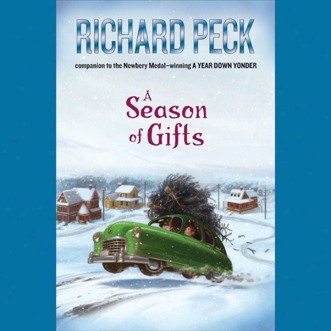 A Season Of Gifts (unabridged)