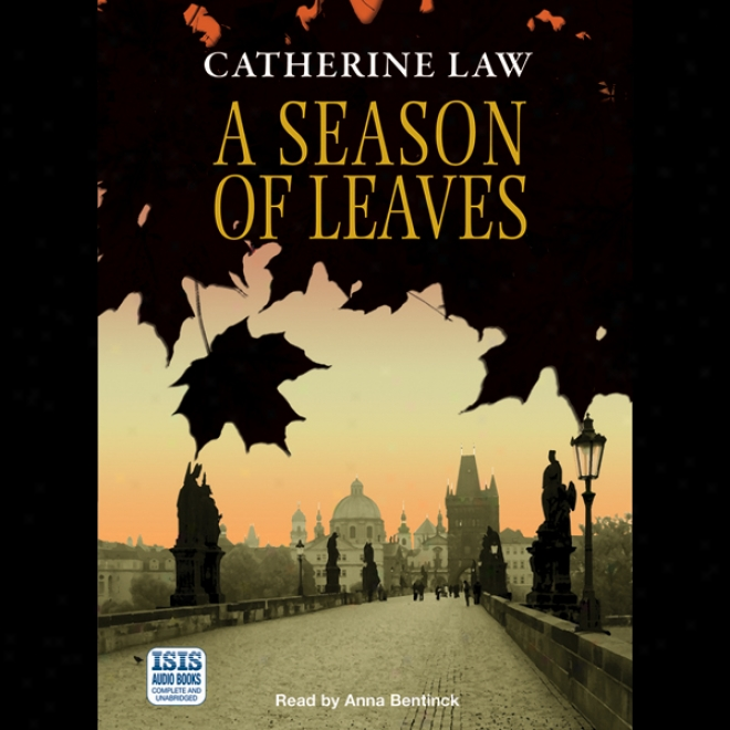 A Season Of Leaves (unabridged)