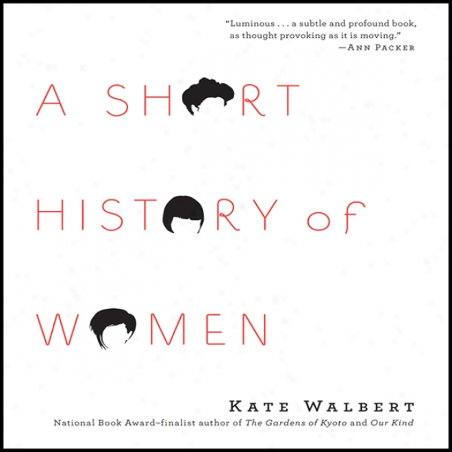 A Short Account Of Women (unabridged)