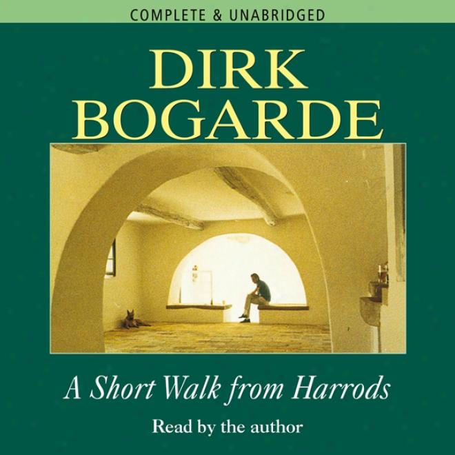 A Short Walk Froom Harrods (unabridged)