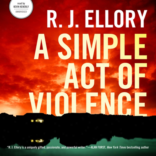 A Simple Act Of Violence (unabridged)