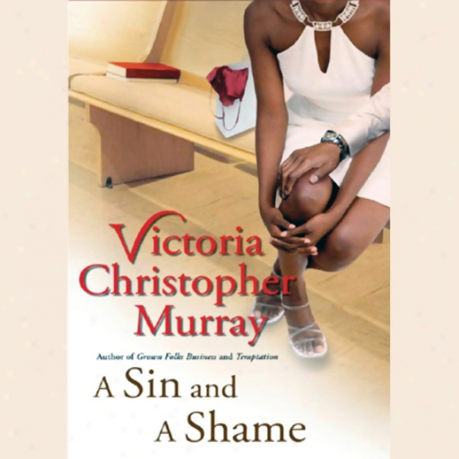 A Sin And A Shame (unabridged)