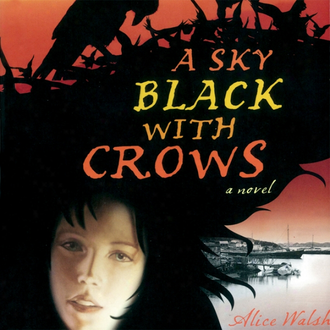 A Sky Black With Crows (unabridged)