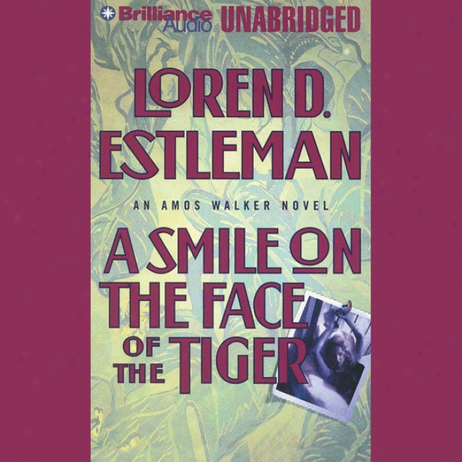 A Smile On The Face Of The Tiger: Amos Walker #14 (unabridged)