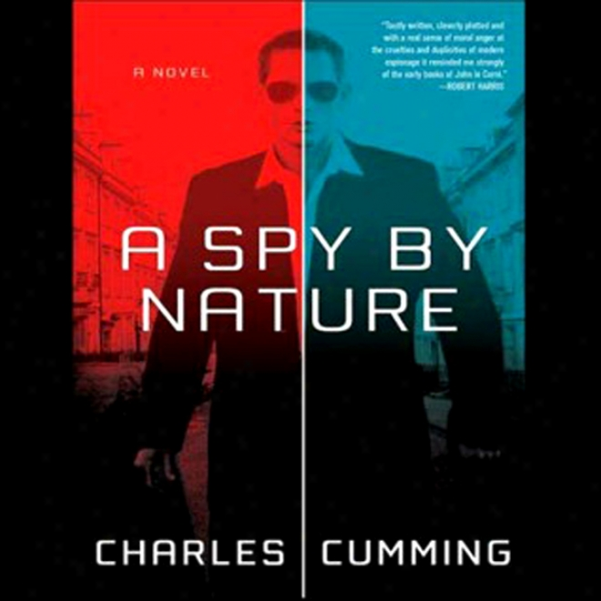 A Spy By Nature: A Novel (unabridged)