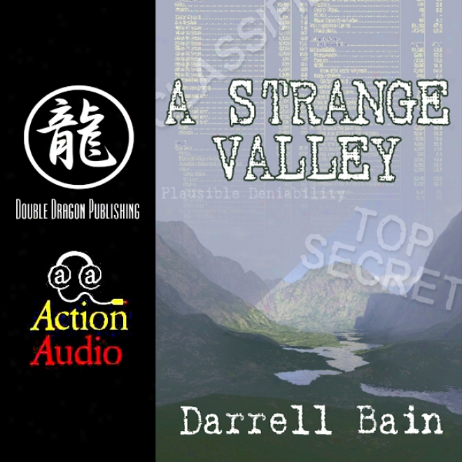 A Strange Valley (unabridged)