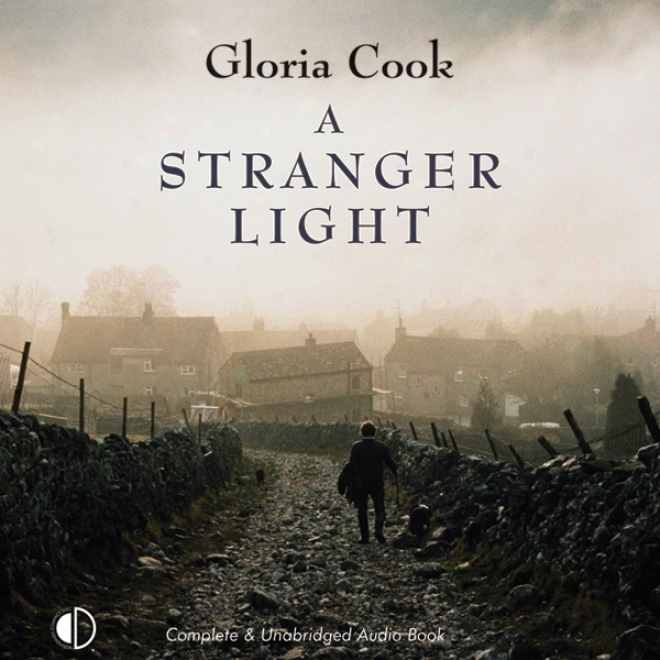 A Stranger Light (unabridged)