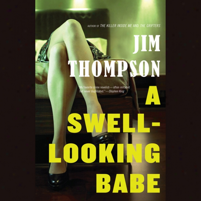 A Swell-looking Babe (unabridged)