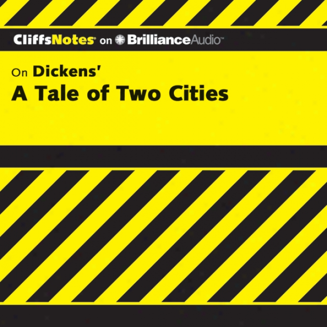 A Tale Of Two Cities: Cliffsnotes (unabridged)