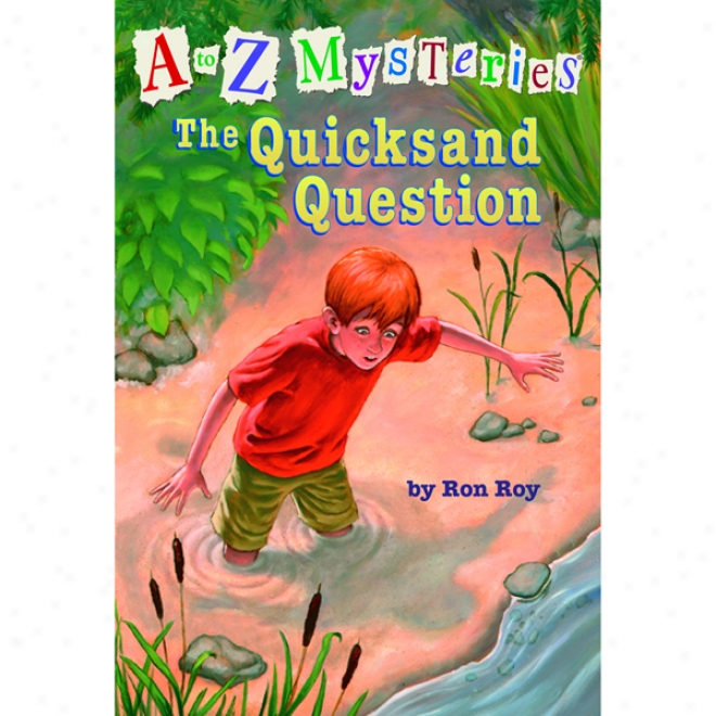 A To Z Mysteries #17: The Quicksand Question (unabridged)