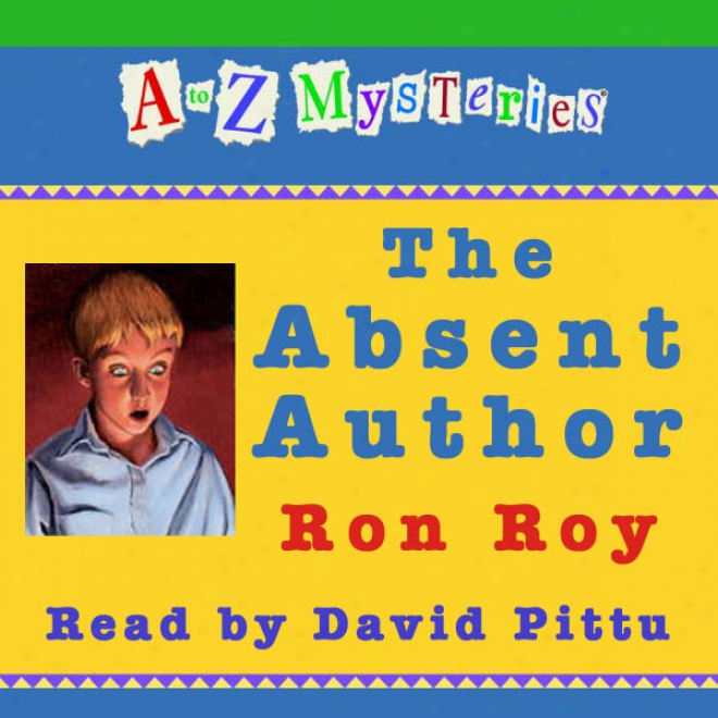 A To Z Mysteries: The Absent Originator (unabridged)