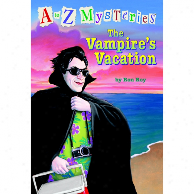 A To Z Mysteries: The Vampire's Vacation (unabridged)