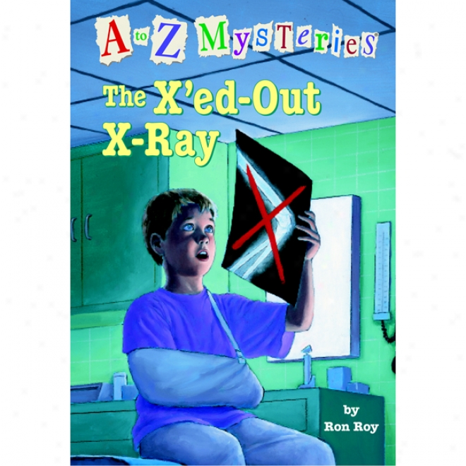 A To Z Mysterieq: The X'ed-out- X-ray (unabridged)