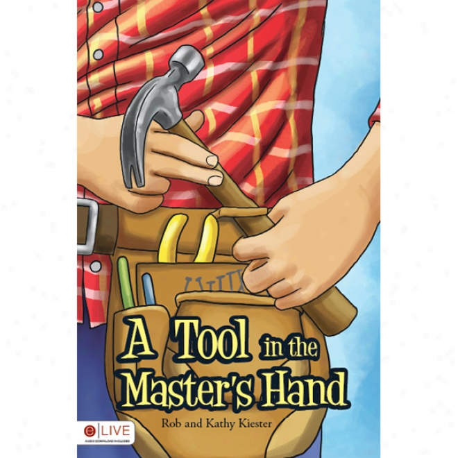 A Tool In The Master's Hand (unabridged)