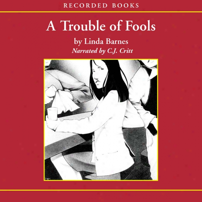 A Trouble Of Fools (unabridged)