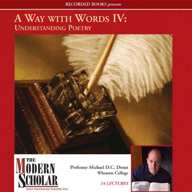 A Way With Words Iv: Understanding Poetry (unabridged)