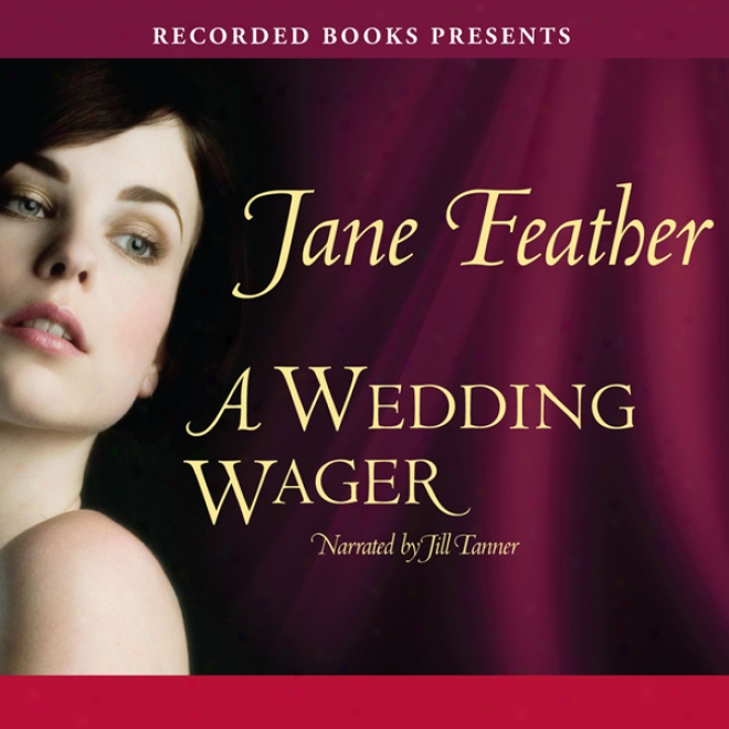 A Wedding Wager (unabridged)