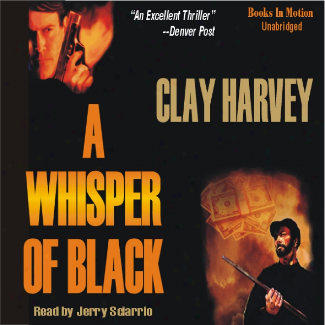 A Whisper Of Black (unabridged)