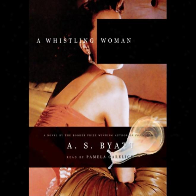 A Whistling Woman (umabridged)