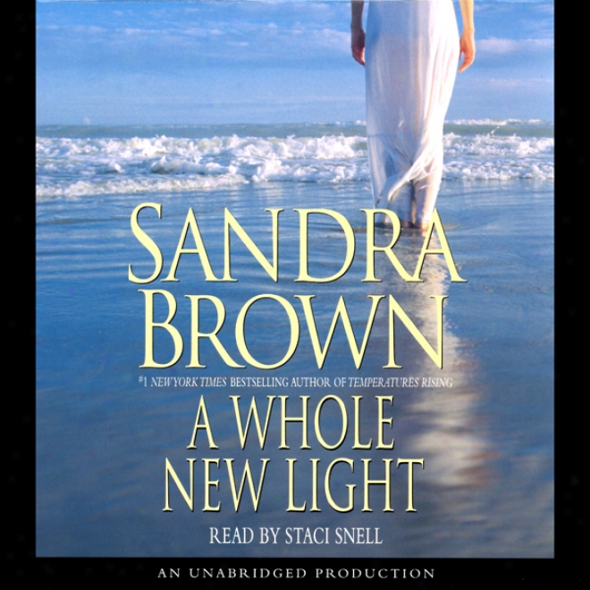A Whole New Light (unabridged)