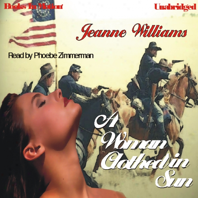 A Woman Clothed In Sunshine (unabridged)