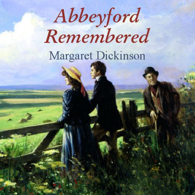 Abbeyford Remembered (unabridged)