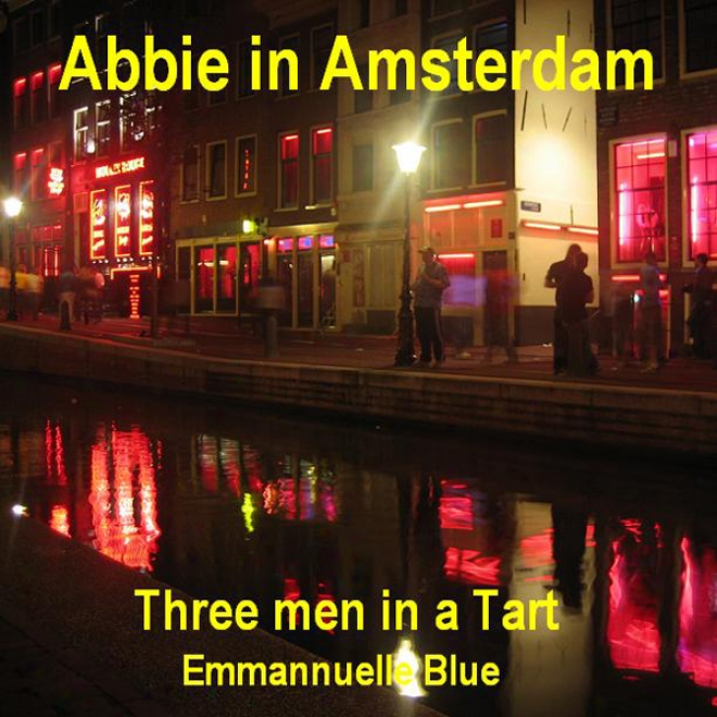 Abbie In Amsterdam: Three Men In A Severe (unabridged)