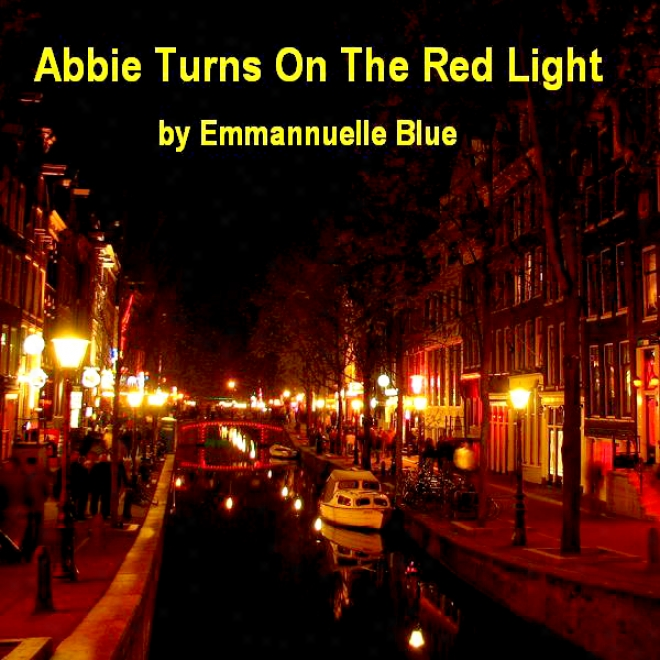 Abbie Turns On The Red Candle (unabridged)