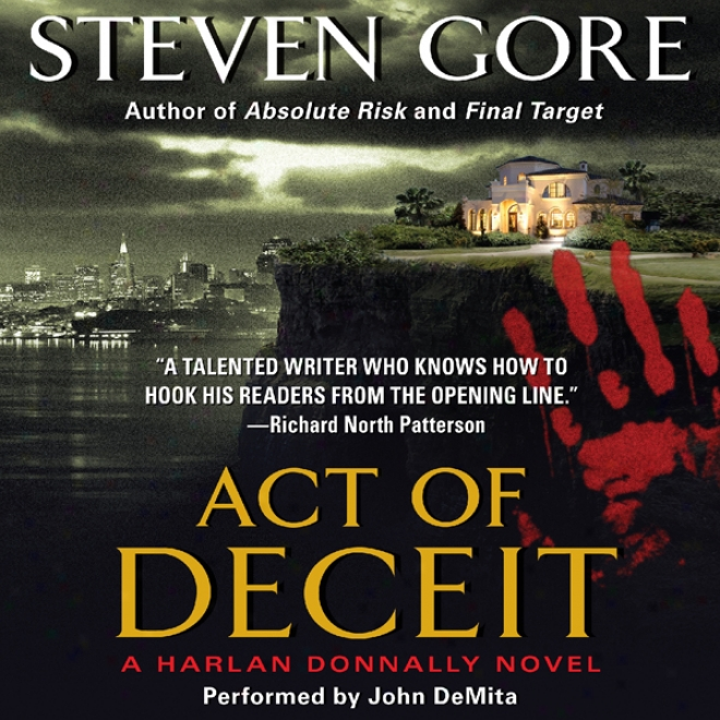 Act Of Deceit: A Harlan Donnally Novel (unabridged)