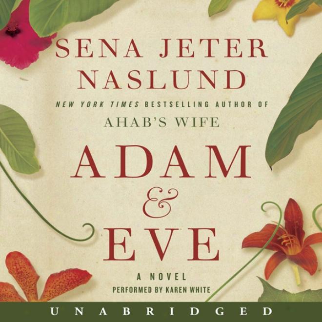 Adam & Eve: A Novel (unabridged)