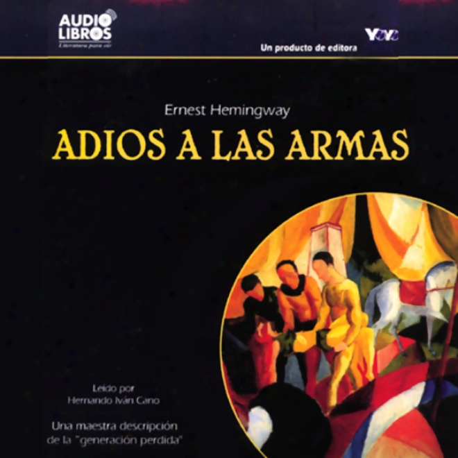 Adios A Las Armas [farewell To Arms]