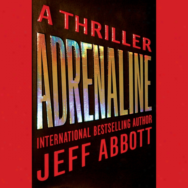 Adrenaline (unabridged)