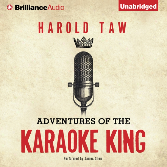 Adventures Of The Karaoke King (unabridged)