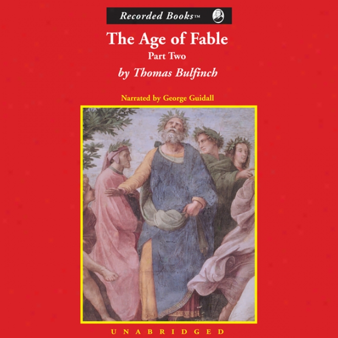 Age Of Fable, Part 2 (unabridged)