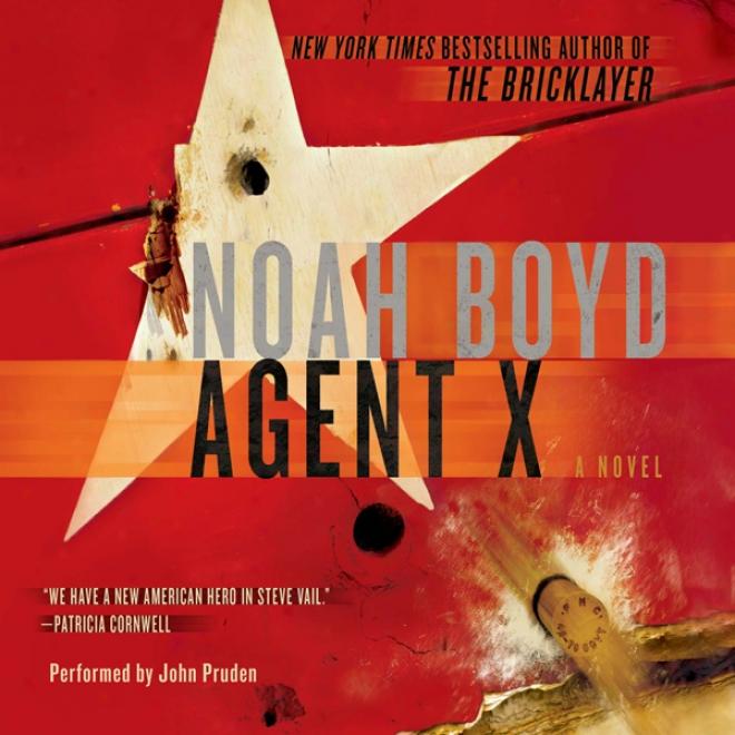 Agent X: A Novel (unabridged)
