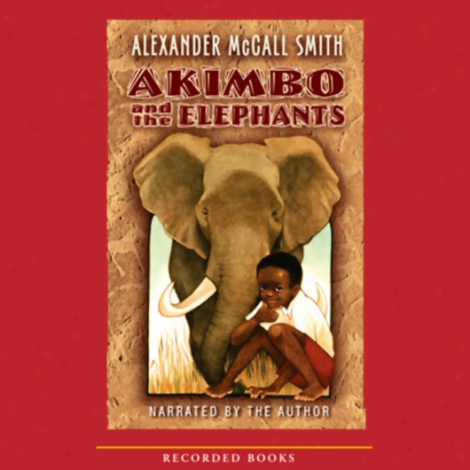 Akimbo And The Elephants (unabridged)