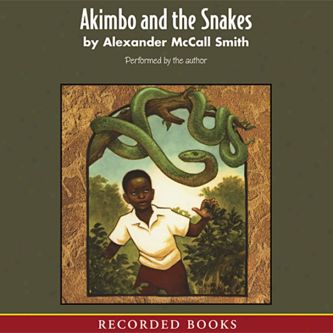 Akimbo And The Snakes (unabridged)