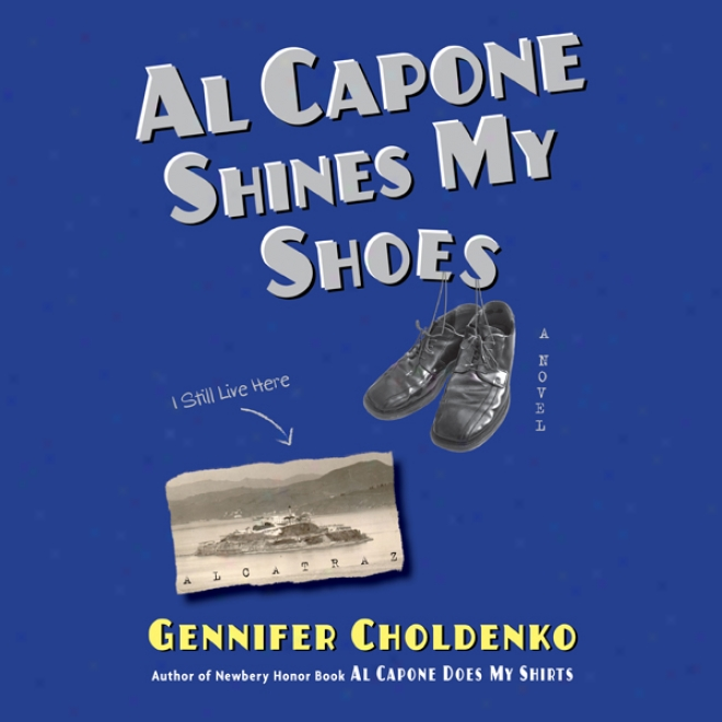Al Capone Shines My Shoes (unabridged)