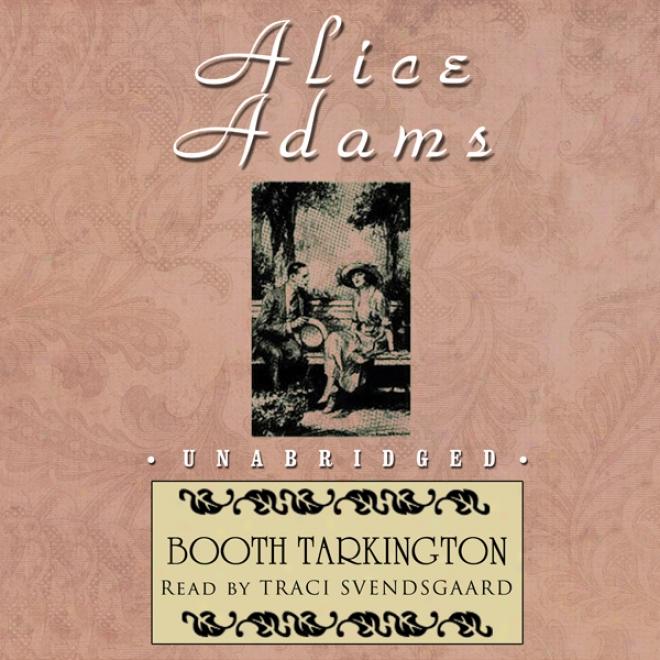 Alice Adams (unabridgex)