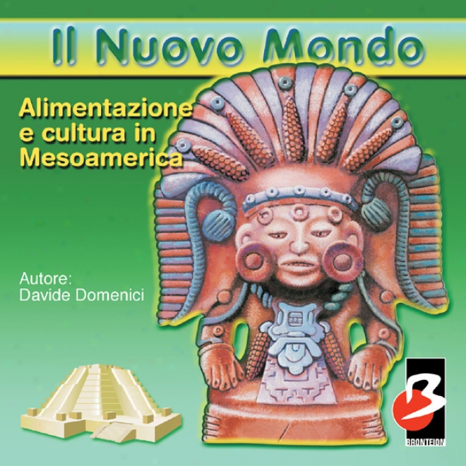 Alimentazione E Cultura In Mesoamerica [food And Culture In Meqoamerica] (unabridged)