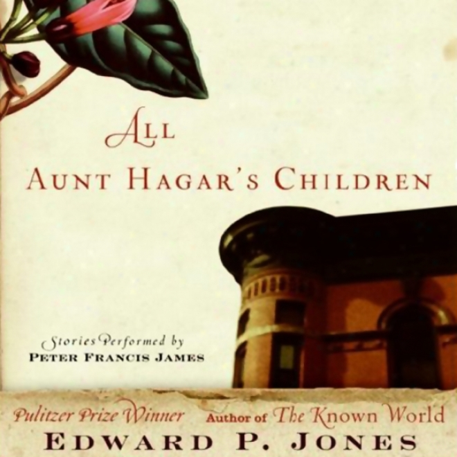 All Aunt Hagar's Children: Selected Stories (unabridged)