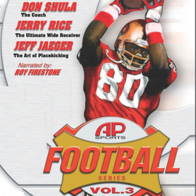 All Pro Sports Football Series Volume 3: Jerry Rice, Don Shula, Jeff Jaeger (inabridged)