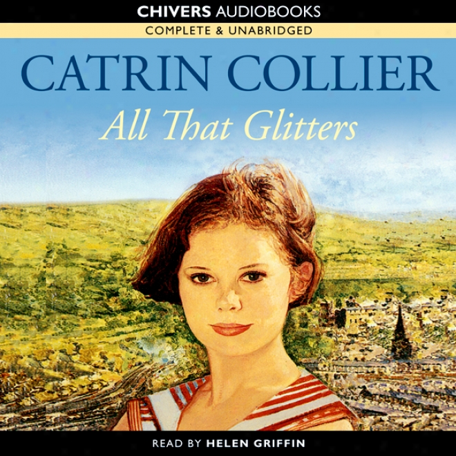 All That Glitters (unabridged)